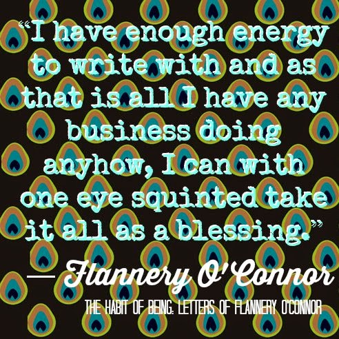 In Which I Am a Lot Like Flannery O'Connor