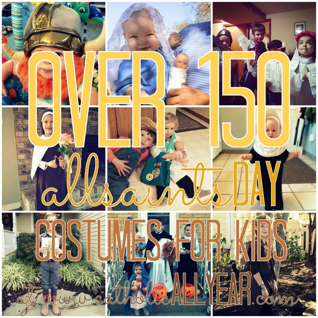 over 150 all-saints day costumes for kids - catholic all year