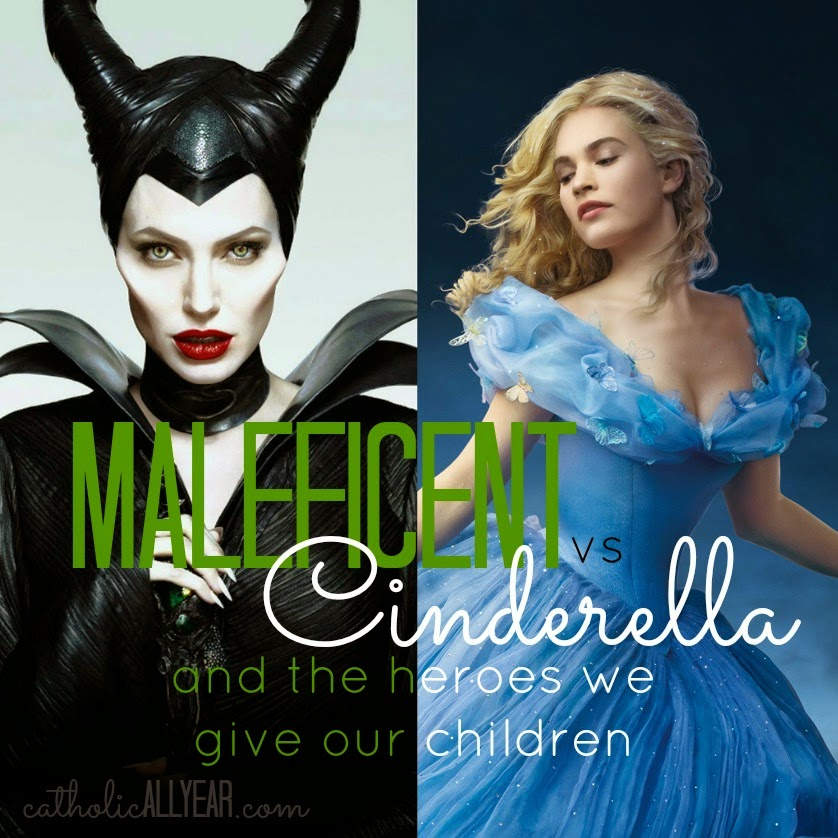 Maleficent Vs Cinderella And The Heroes We Give Our Children