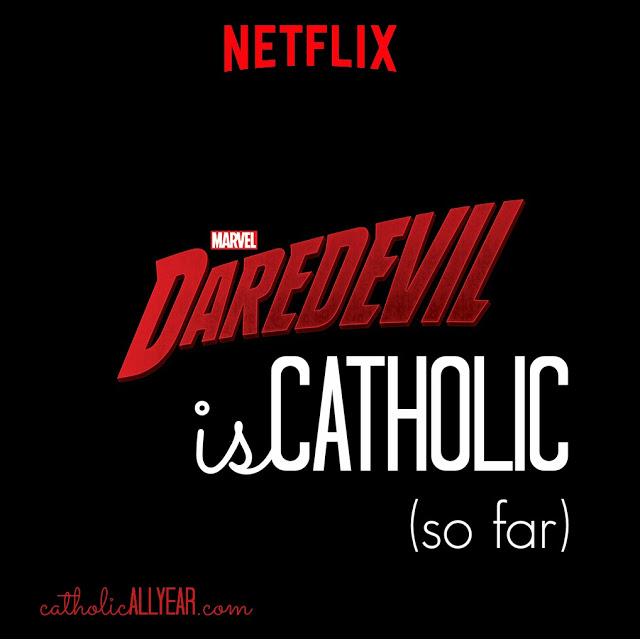Daredevil is Catholic (so far)