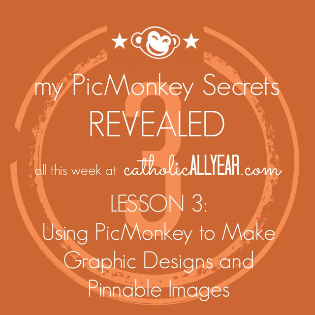 Using PicMonkey to Make Graphic Designs and Pinnable Images