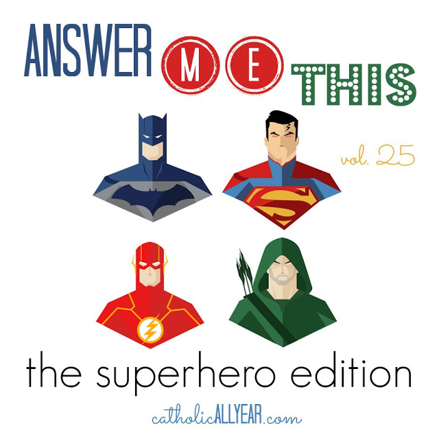Answer Me This: the Superhero Edition