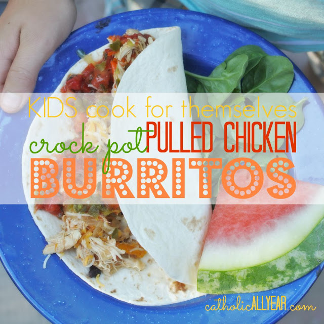 Kids Cook for Themselves: Crock Pot Pulled Chicken Burritos