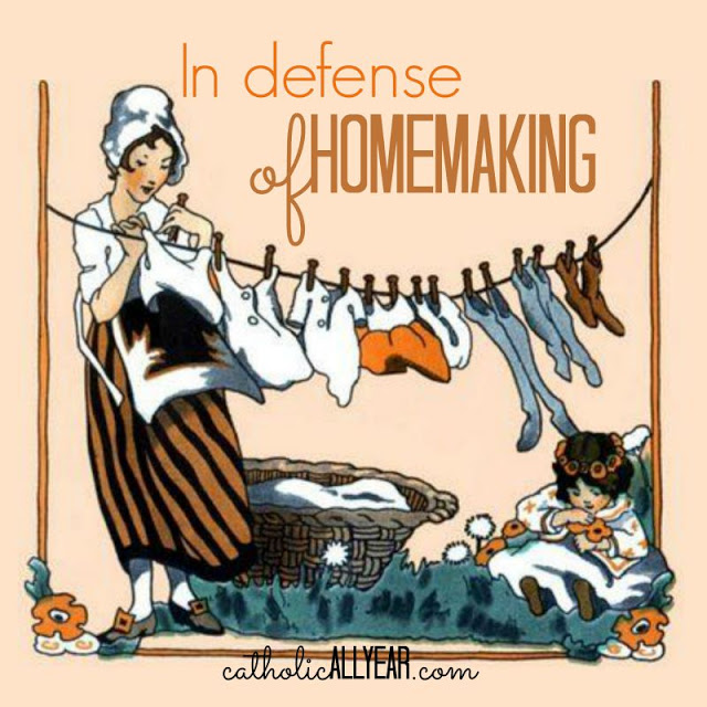 In Defense of Homemaking