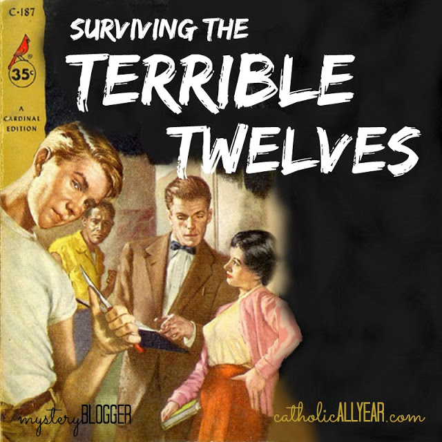 Surviving the Terrible Twelves