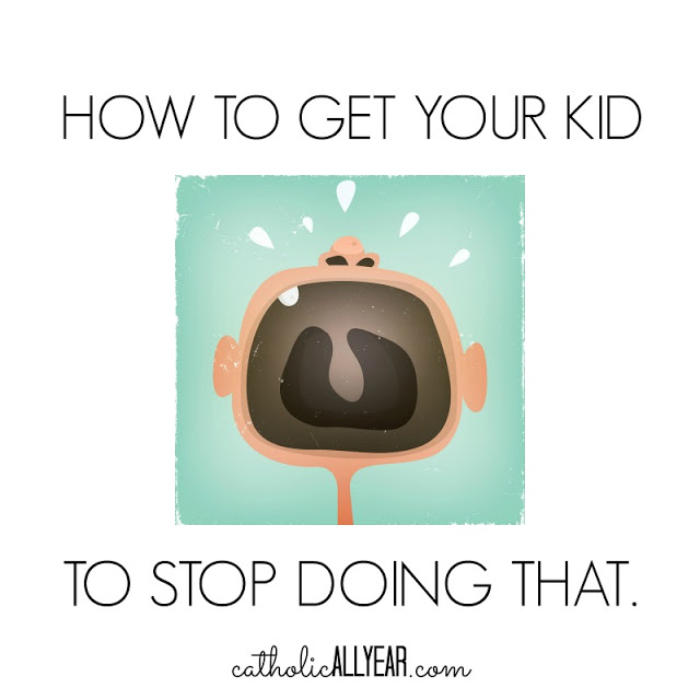 How to Get Your Kid to Stop Doing That