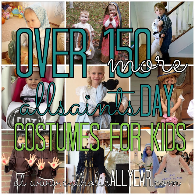 Over 150 MORE All Saints Day Costumes for Kids: and all the winners of Catholic Costume 2015