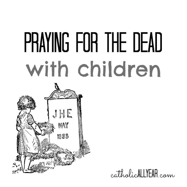 Praying for the Dead With Children