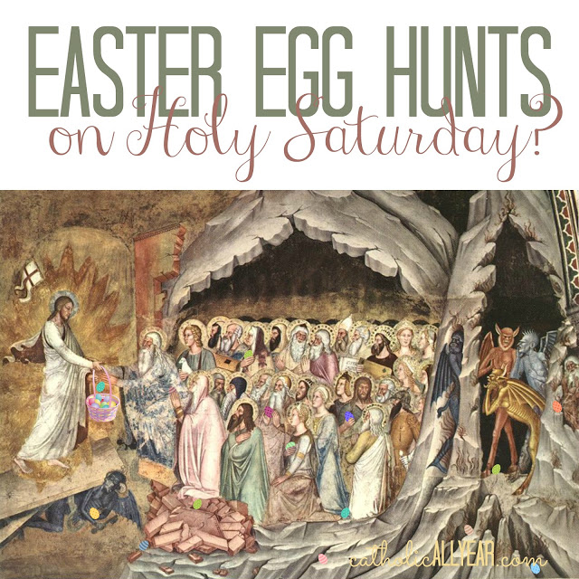 Should Catholics Attend Easter Egg Hunts on Holy Saturday?