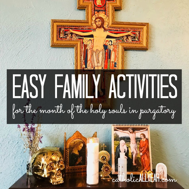 Easy Family Activities for the Month of the Poor Souls in November
