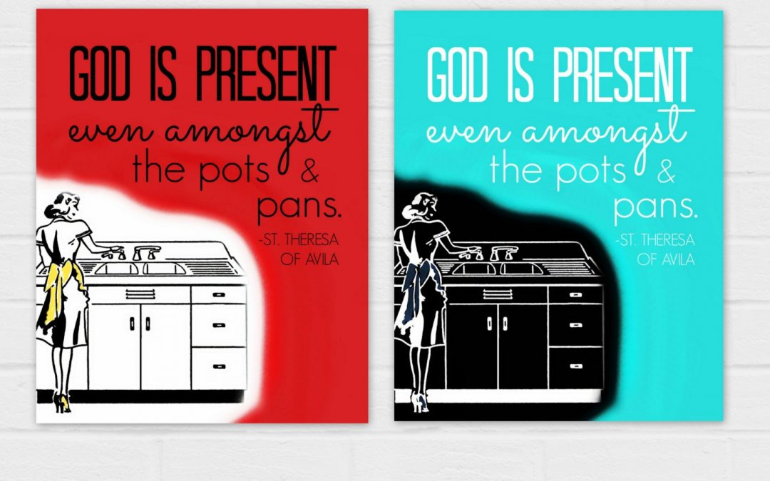 God is Present Amongst the Pots and Pans {digital download} TWO VERSIONS, on red and on blue