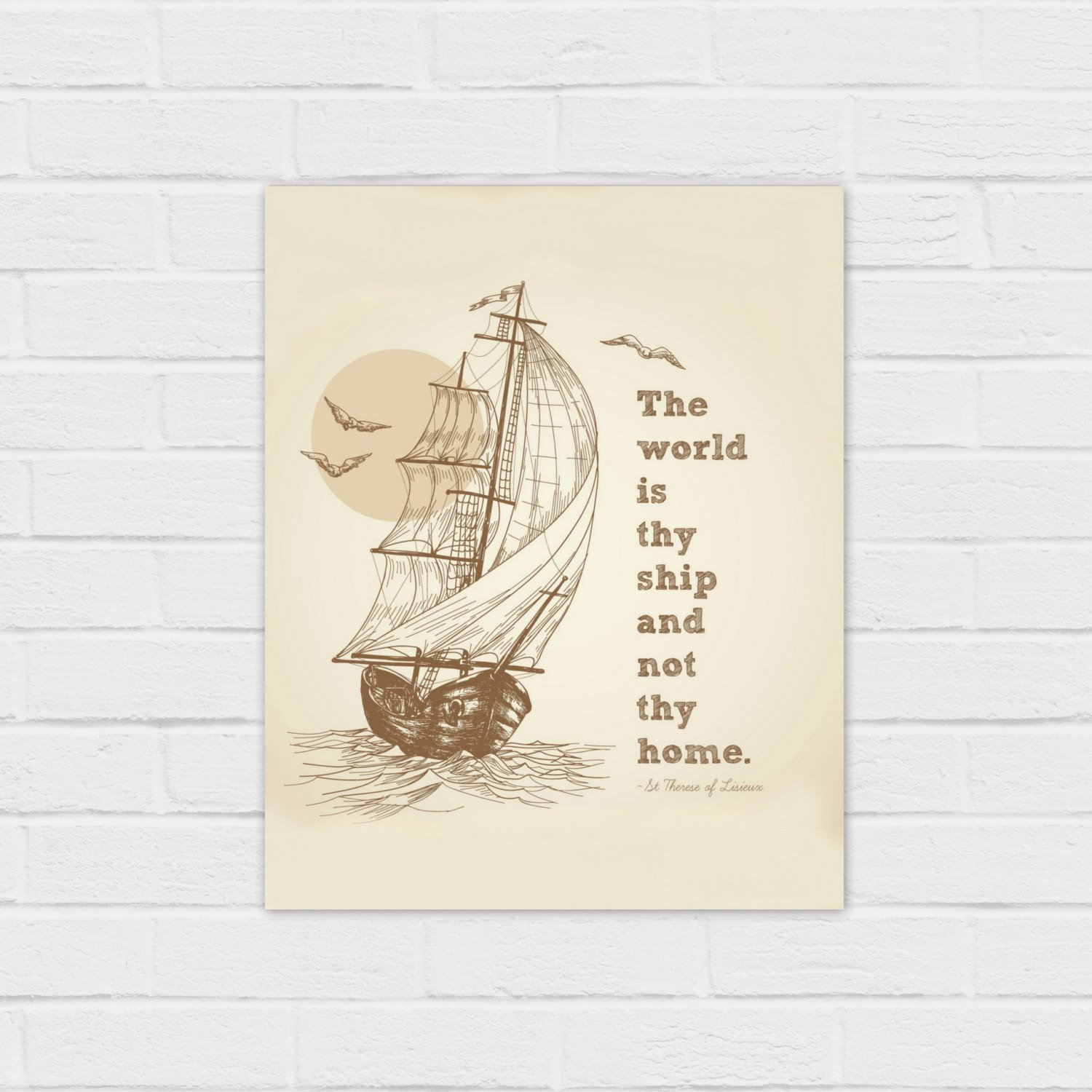 Saint Therese Of Lisieux Quote Square And 8x10 Digital Download The World Is Thy Ship And Not Thy Home Catholic All Year