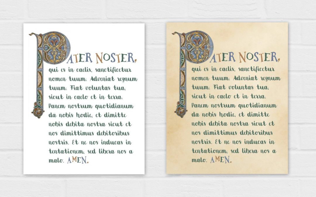 Illuminated Pater Noster {digital download} The Our Father in Latin