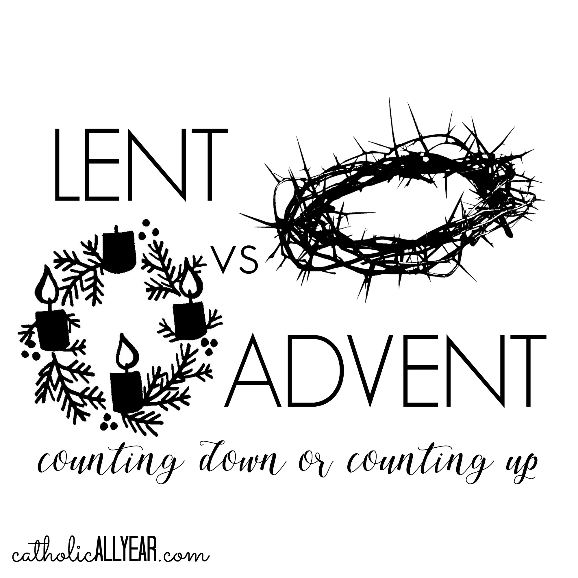 Lent vs Advent: Penance or Preparation, Counting Down or Counting Up