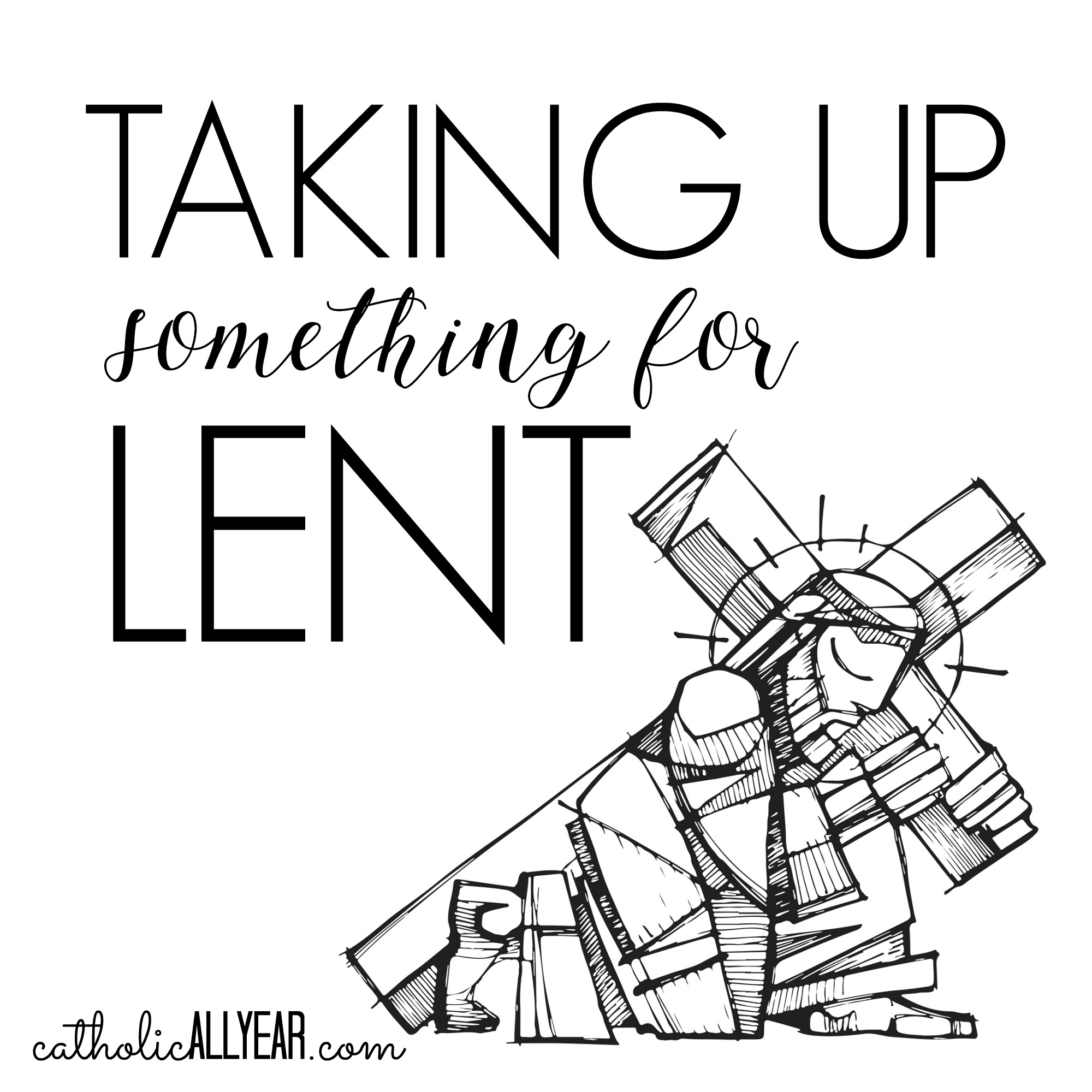 Taking Up Something for Lent