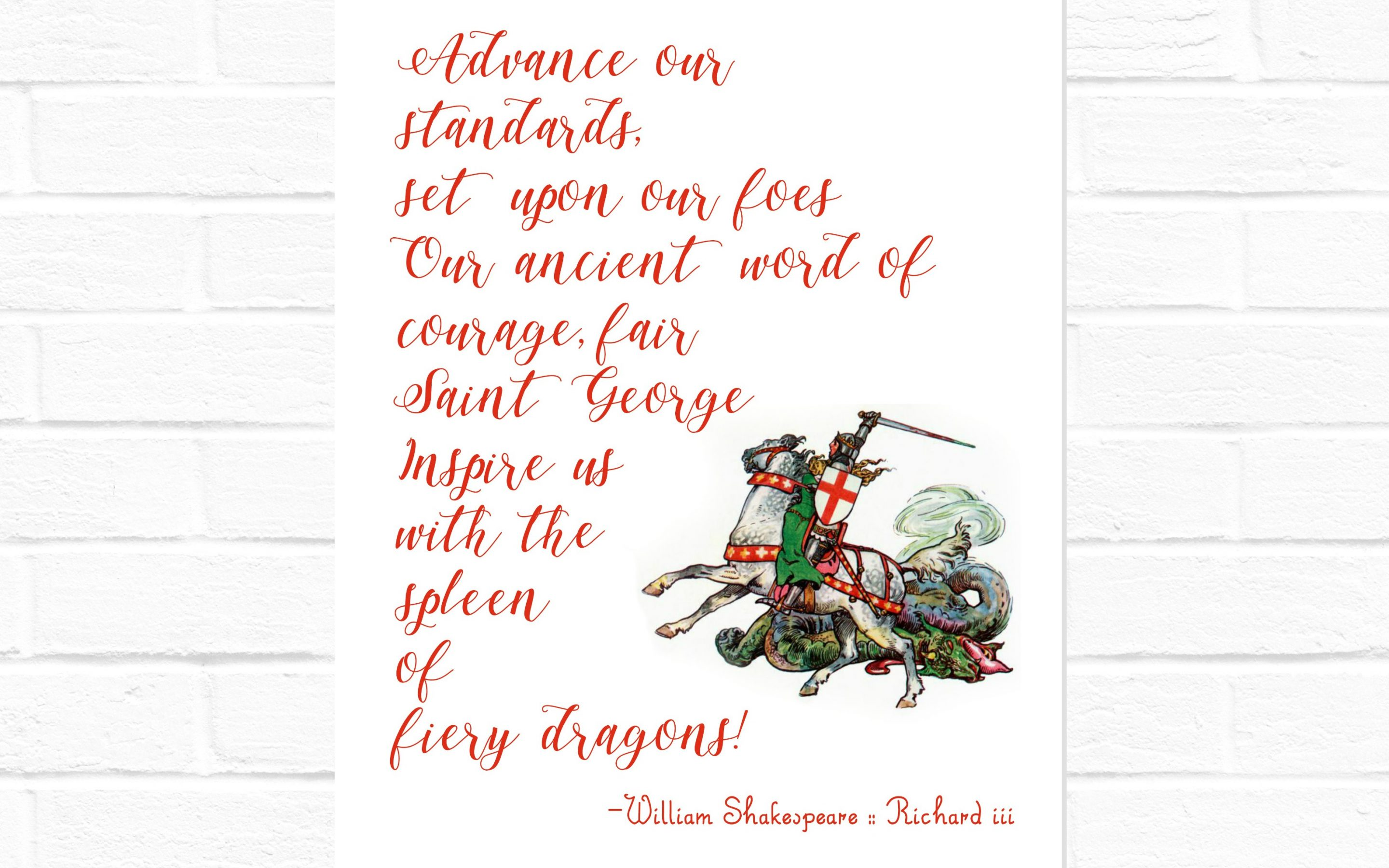 St. George quote from Shakespeare's Richard III {digital download}