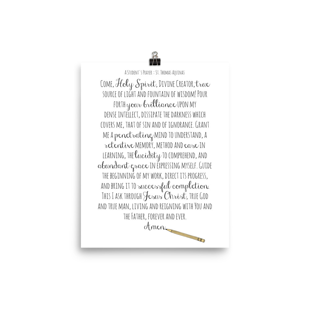 A Student's Prayer by St. Thomas Aquinas Poster