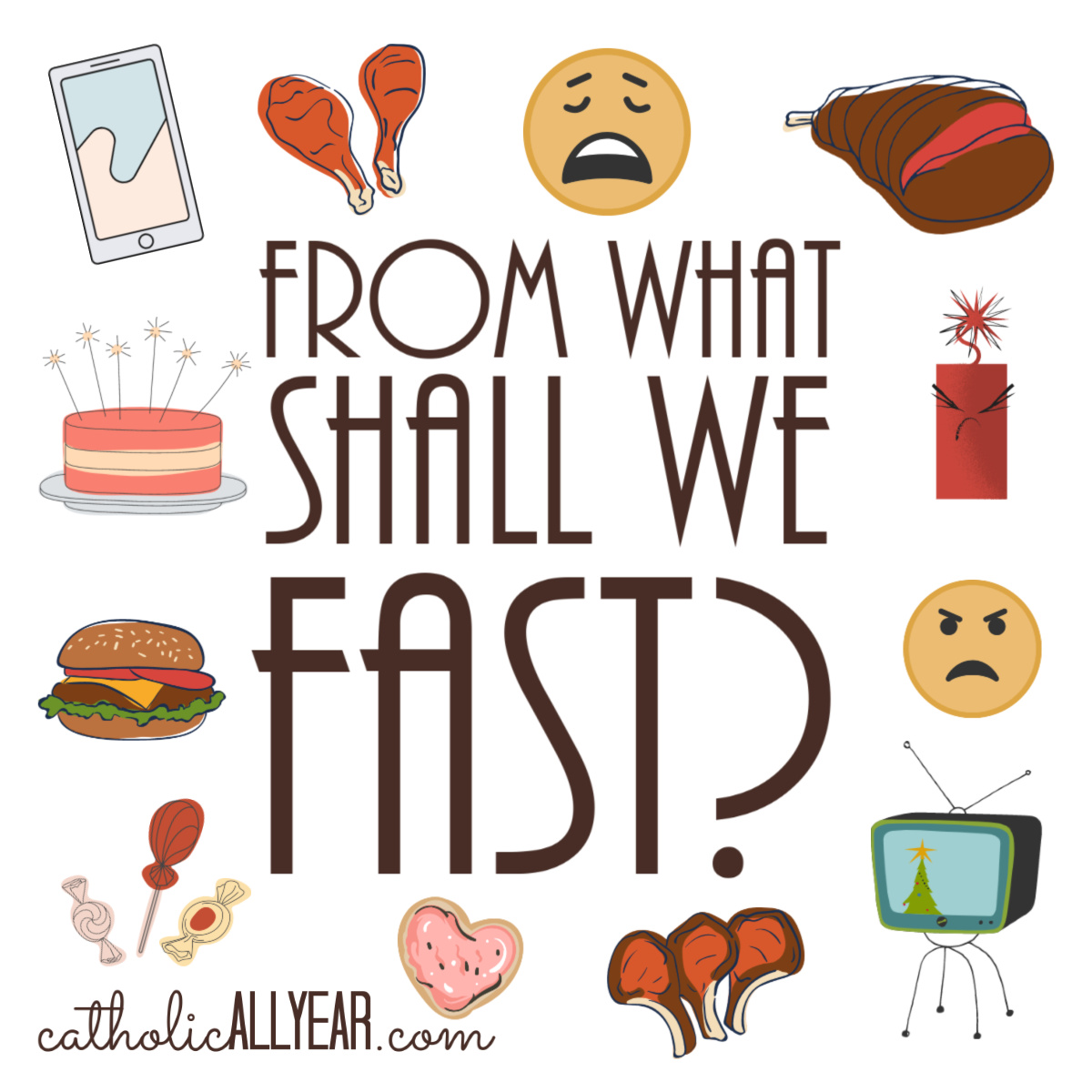 From What Shall We Fast?