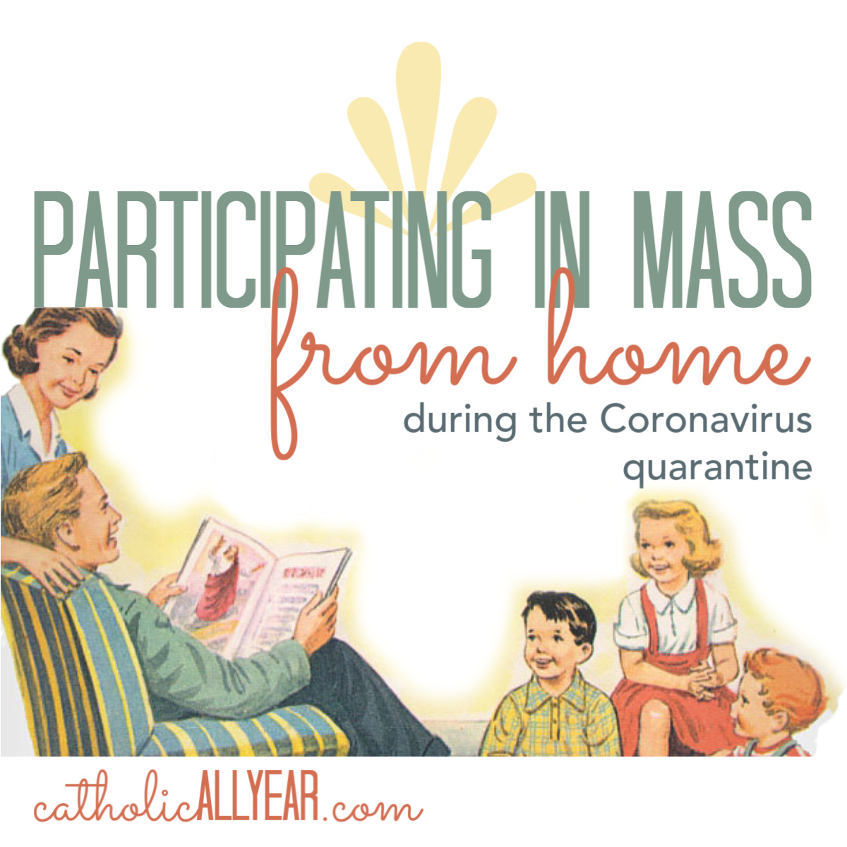 Participating in the Mass from Home During the Coronavirus Quarantine