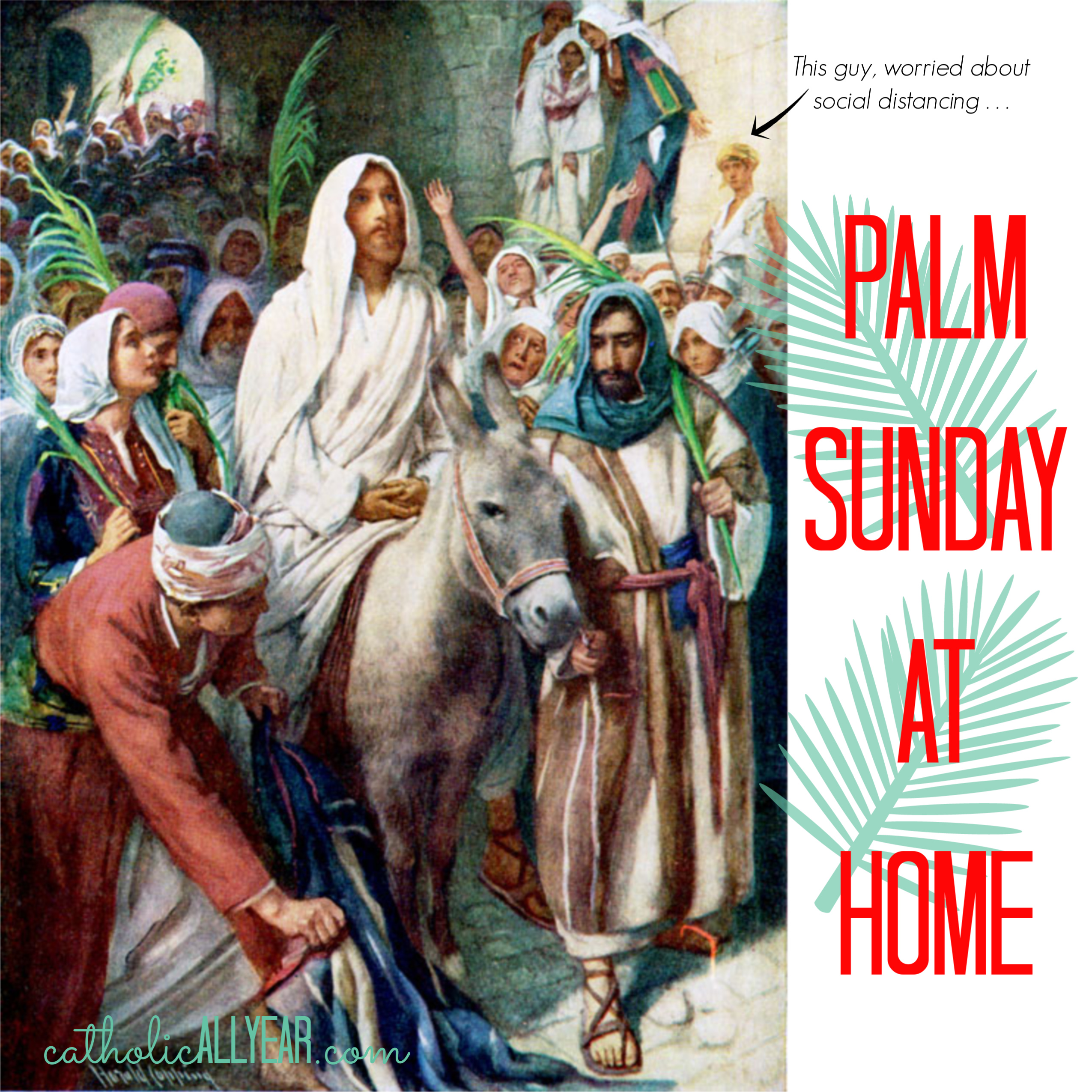 Palm Sunday at Home and Every CAY Printable for Holy Week