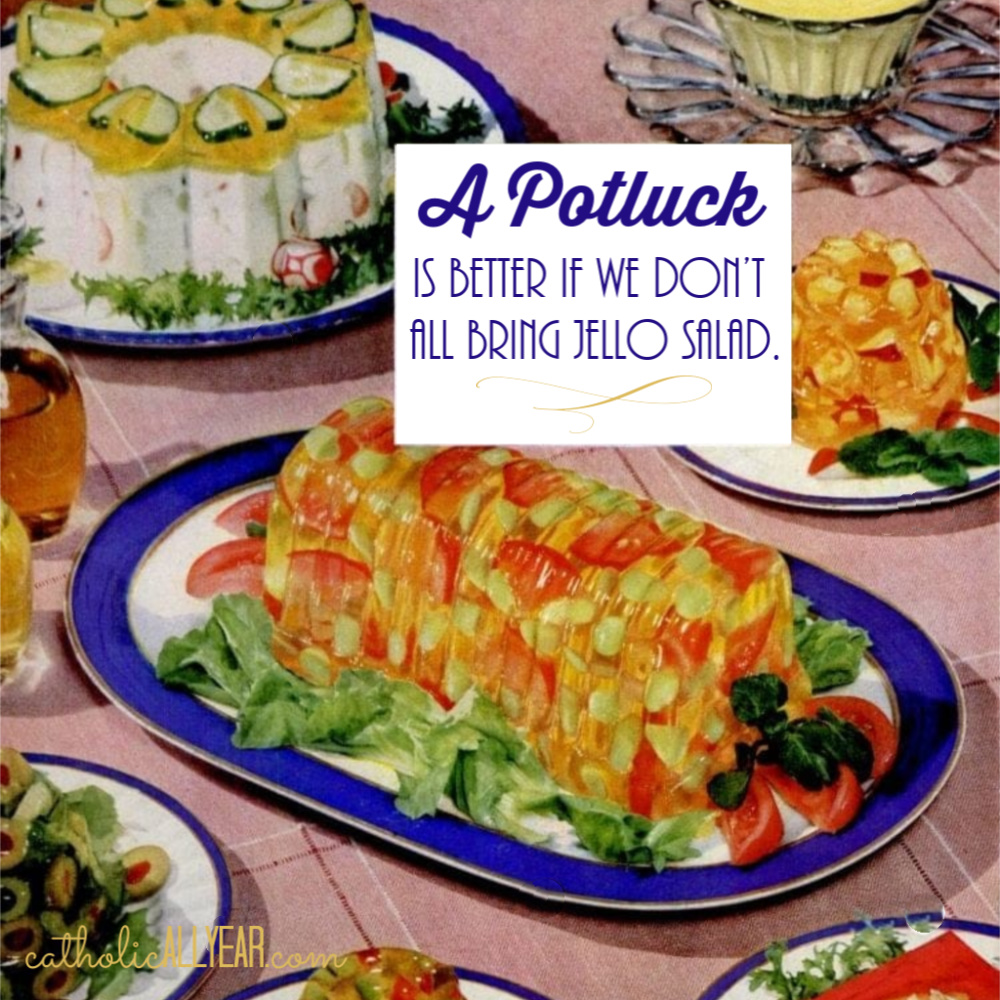 A Potluck Is Better if We Don't ALL Bring Jell-o Salad: Why I Maybe Didn't Write About an Important Topic That's Important to You
