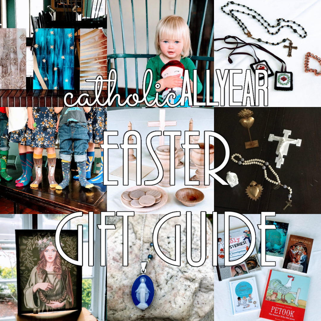The Catholic All Year Easter Gift Guide for Kids, Grownups & Home