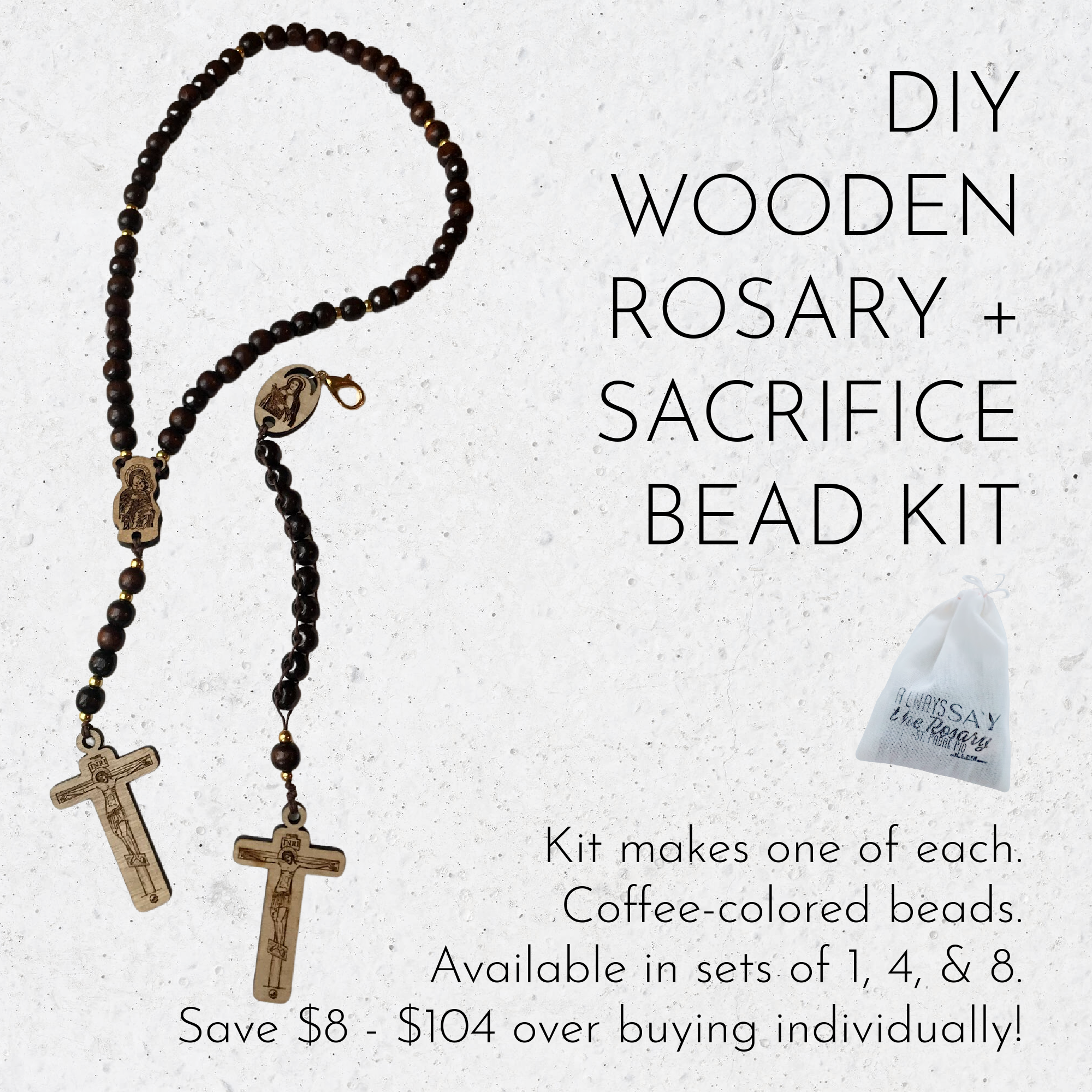 Wooden Rosary + Sacrifice Bead Kit (Makes One of Each)