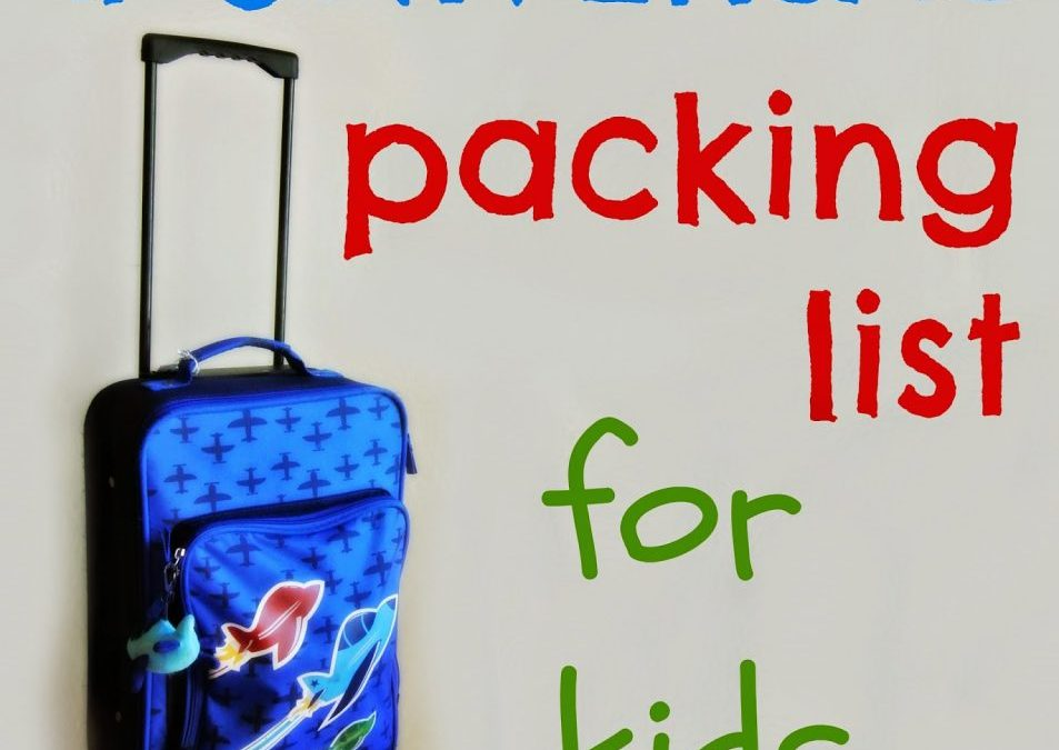 A Universal Packing List for Kids