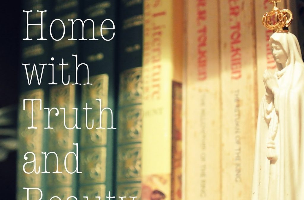 A Home With Truth and Beauty (and another giveaway)