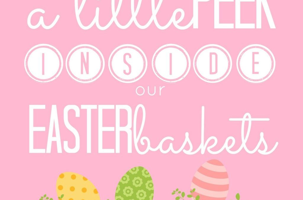 A Little Peek Inside Our Easter Baskets (hint, it's mostly books) PlusGift Ideas and New Easter Printables