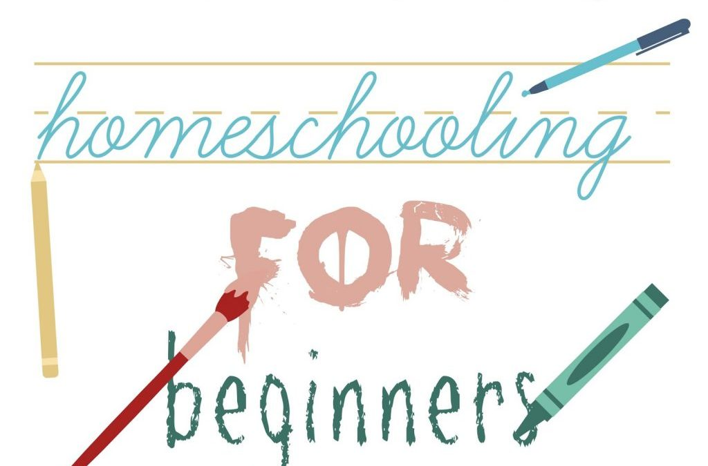 Homeschooling for Beginners
