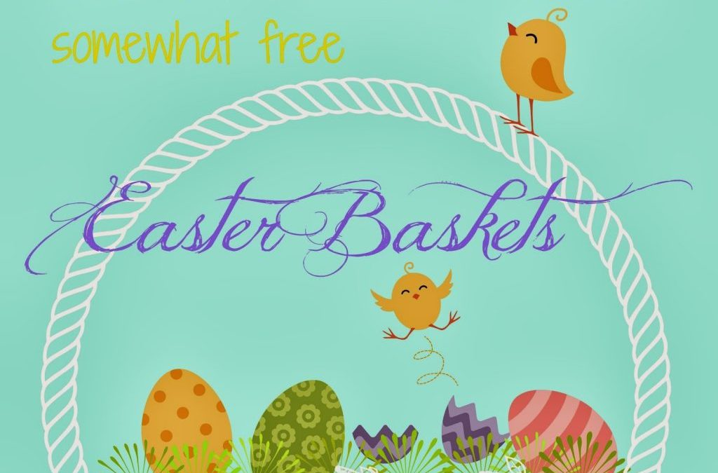 Last Minute Somewhat Free Easter Baskets